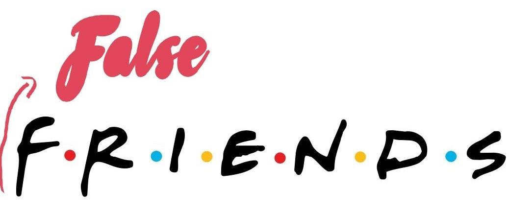 Los False Friends que tienes que saber para no liarla parda