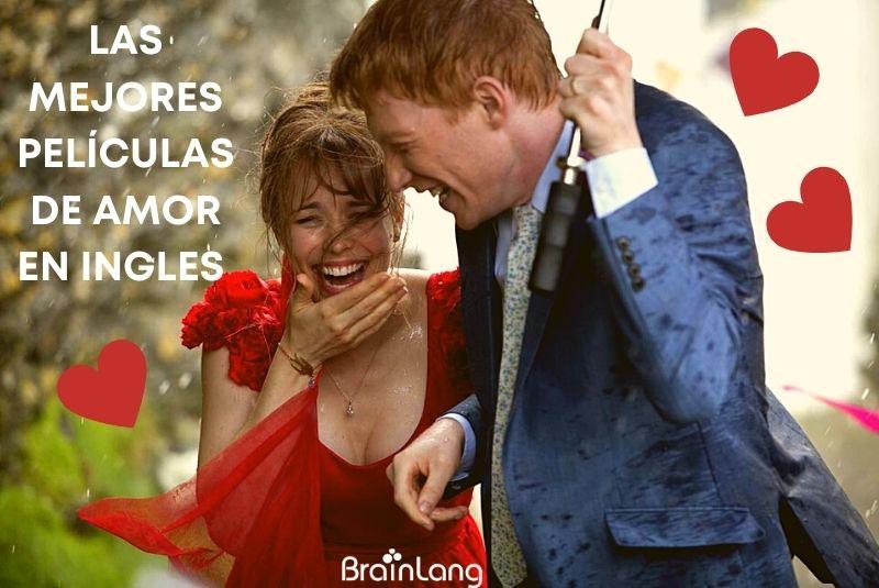 Las mejores películas de amor en inglés para un San Valentín de cine