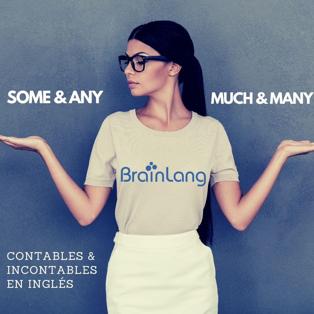 Contables e incontables en inglés: Some, any much y many