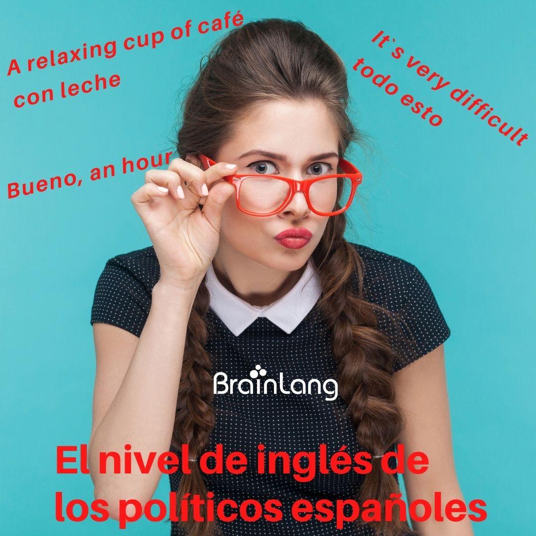 El nivel de inglés de los políticos españoles
