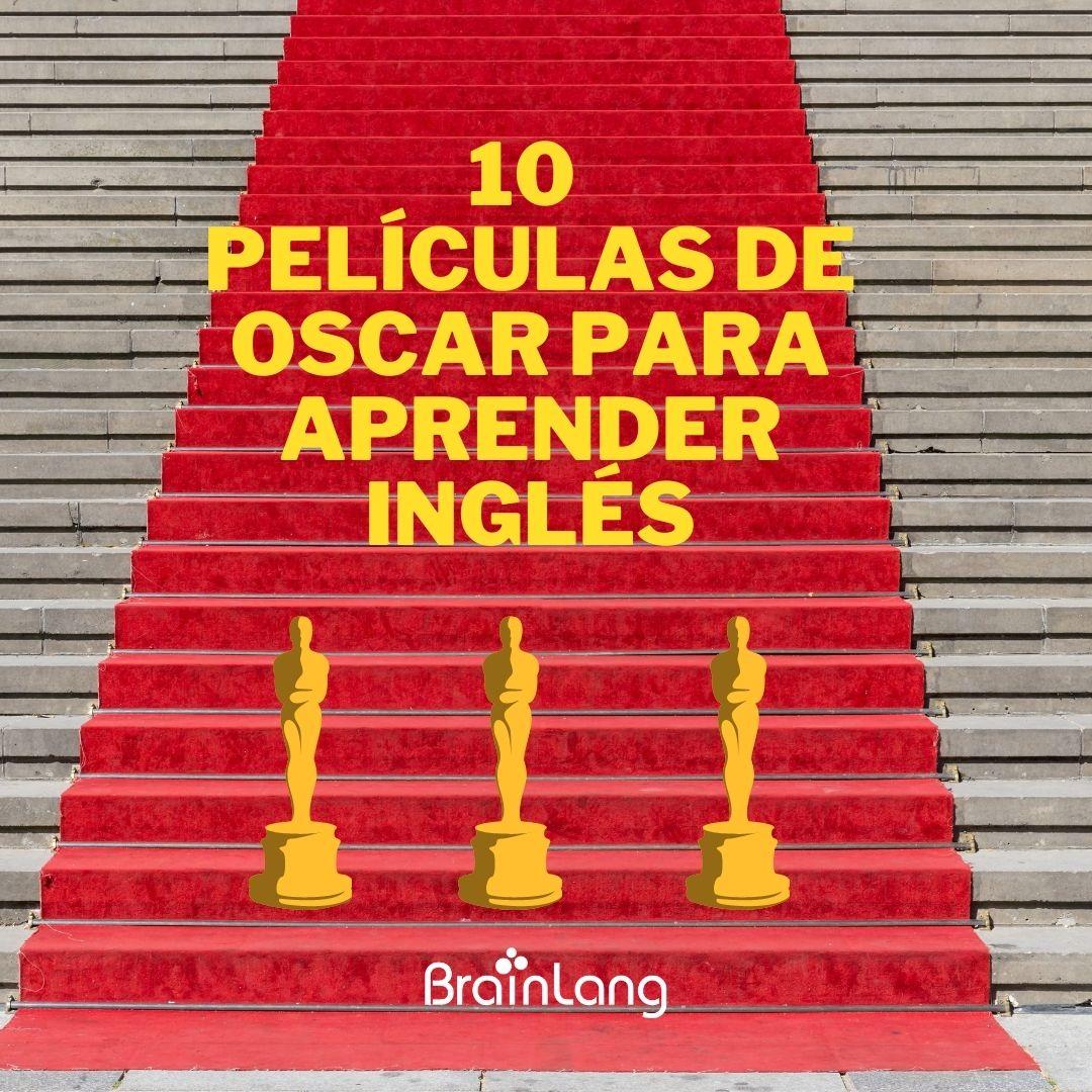 10 películas de Oscar para aprender inglés