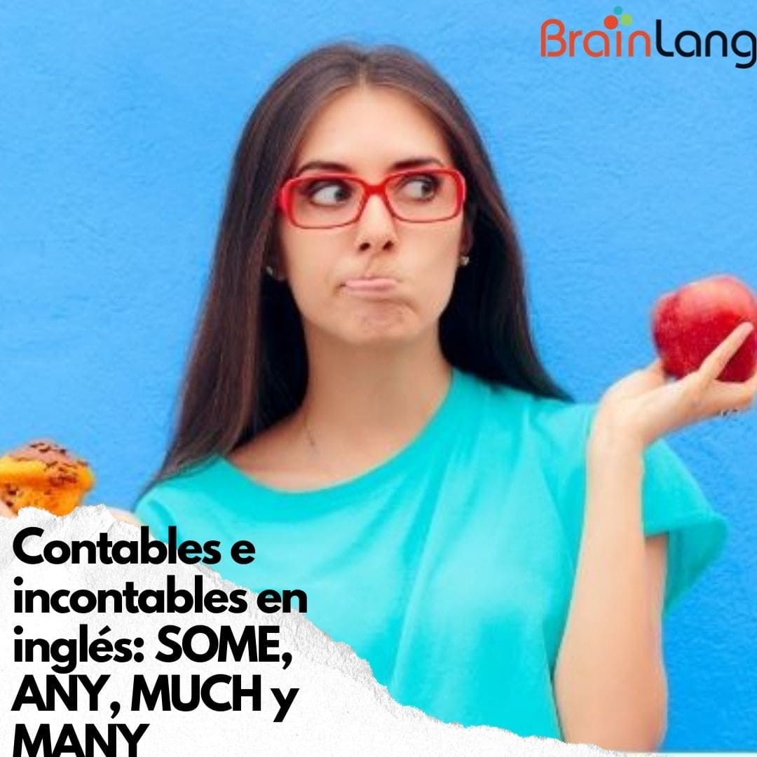 Contables e incontables en inglés: SOME, ANY, MUCH y MANY