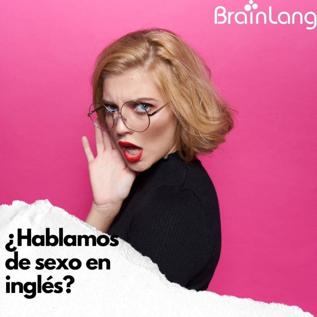 Sexo en inglés: Lo que quieres saber y no te atreves a preguntar